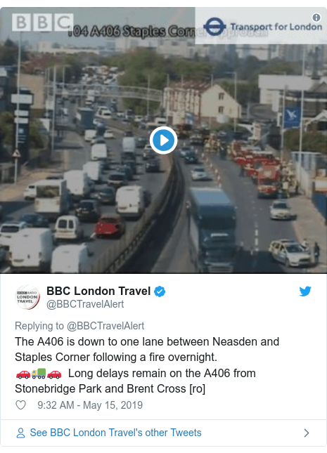 Twitter post by @BBCTravelAlert: The A406 is down to one lane between Neasden and Staples Corner following a fire overnight. 🚗🚛🚗  Long delays remain on the A406 from Stonebridge Park and Brent Cross [ro]