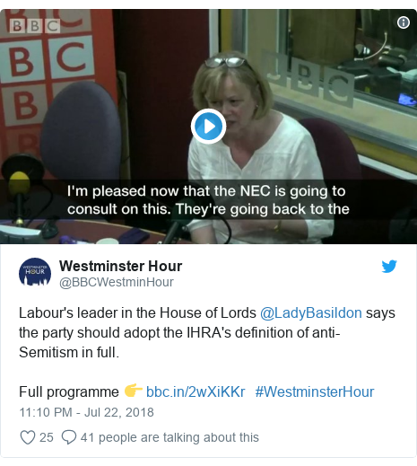 Twitter post by @BBCWestminHour: Labour's leader in the House of Lords @LadyBasildon says the party should adopt the IHRA's definition of anti-Semitism in full.Full programme 👉    #WestminsterHour