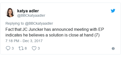 Twitter post by @BBCkatyaadler: Fact that JC Juncker has announced meeting with EP indicates he believes a solution is close at hand (7)