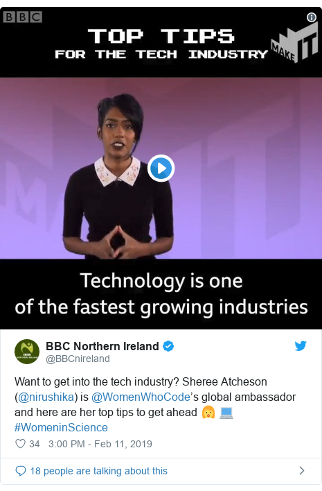 Twitter හි @BBCnireland කළ පළකිරීම: Want to get into the tech industry? Sheree Atcheson (@nirushika) is @WomenWhoCode's global ambassador and here are her top tips to get ahead 👩 💻 #WomeninScience