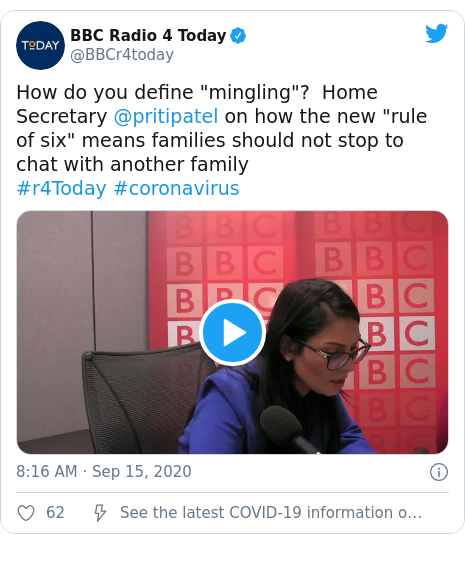 """Twitter post by @BBCr4today: How do you define """"mingling""""? Home Secretary @pritipatel on how the new """"rule of six"""" means families should not stop to chat with another family #r4Today #coronavirus"""