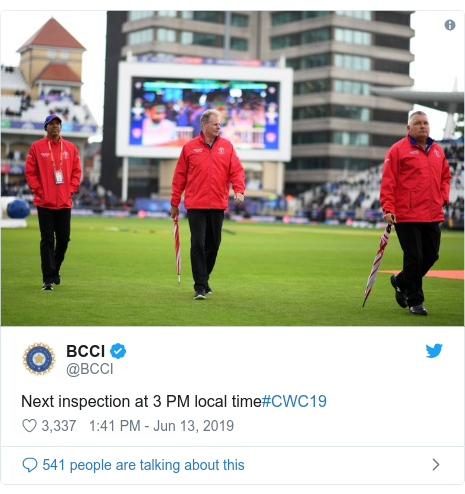 Twitter post by @BCCI: Next inspection at 3 PM local time#CWC19