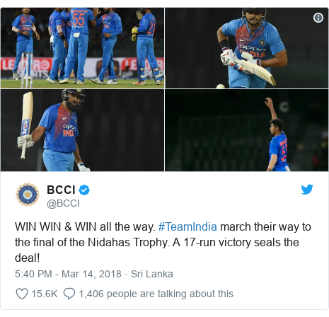 Twitter හි @BCCI කළ පළකිරීම: WIN WIN & WIN all the way. #TeamIndia march their way to the final of the Nidahas Trophy. A 17-run victory seals the deal!