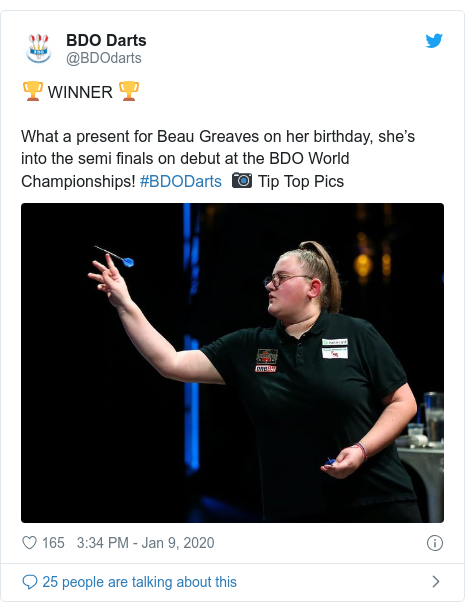 Twitter post by @BDOdarts: 🏆 WINNER 🏆What a present for Beau Greaves on her birthday, she's into the semi finals on debut at the BDO World Championships! #BDODarts  📷 Tip Top Pics