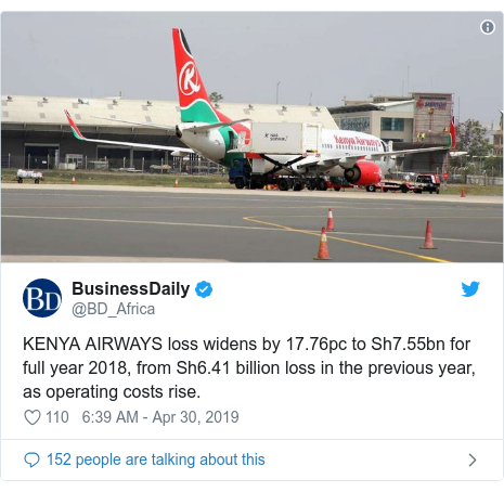 Ujumbe wa Twitter wa @BD_Africa: KENYA AIRWAYS loss widens by 17.76pc to Sh7.55bn for full year 2018, from Sh6.41 billion loss in the previous year, as operating costs rise.