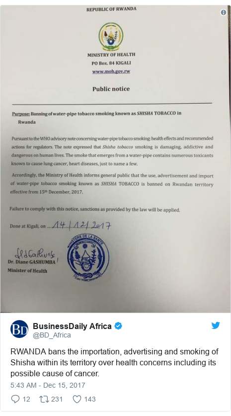 Twitter wallafa daga @BD_Africa: RWANDA bans the importation, advertising and smoking of Shisha within its territory over health concerns including its possible cause of cancer.