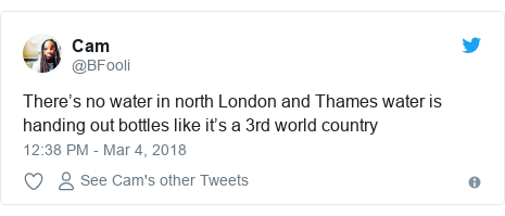 Twitter post by @BFooli: There's no water in north London and Thames water is handing out bottles like it's a 3rd world country