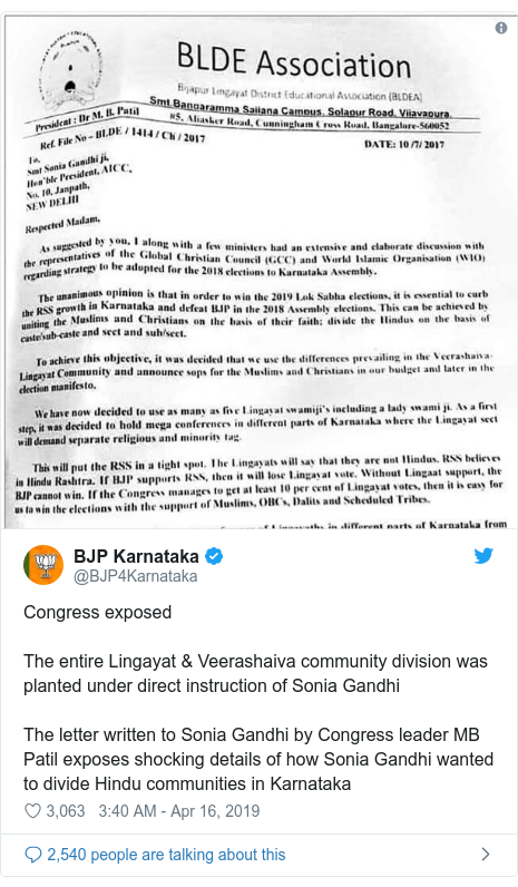 Twitter post by @BJP4Karnataka: Congress exposedThe entire Lingayat & Veerashaiva community division was planted under direct instruction of Sonia GandhiThe letter written to Sonia Gandhi by Congress leader MB Patil exposes shocking details of how Sonia Gandhi wanted to divide Hindu communities in Karnataka