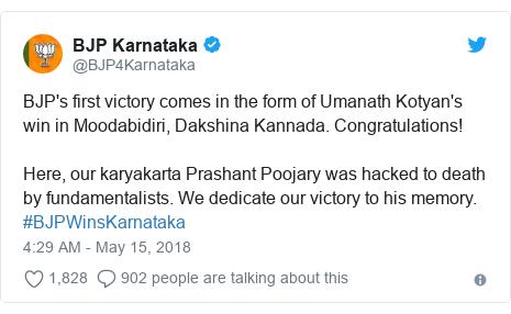 Twitter post by @BJP4Karnataka: BJP's first victory comes in the form of Umanath Kotyan's win in Moodabidiri, Dakshina Kannada. Congratulations!Here, our karyakarta Prashant Poojary was hacked to death by fundamentalists. We dedicate our victory to his memory. #BJPWinsKarnataka
