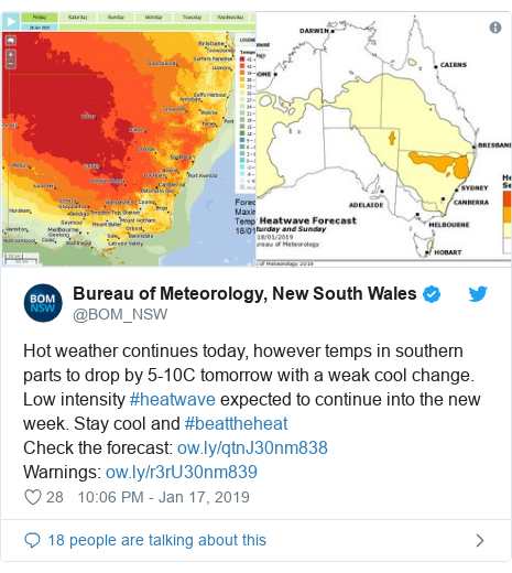 Twitter post by @BOM_NSW: Hot weather continues today, however temps in southern parts to drop by 5-10C tomorrow with a weak cool change. Low intensity #heatwave expected to continue into the new week. Stay cool and #beattheheatCheck the forecast  Warnings