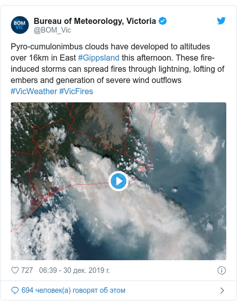 Twitter пост, автор: @BOM_Vic: Pyro-cumulonimbus clouds have developed to altitudes over 16km in East #Gippsland this afternoon. These fire-induced storms can spread fires through lightning, lofting of embers and generation of severe wind outflows #VicWeather #VicFires