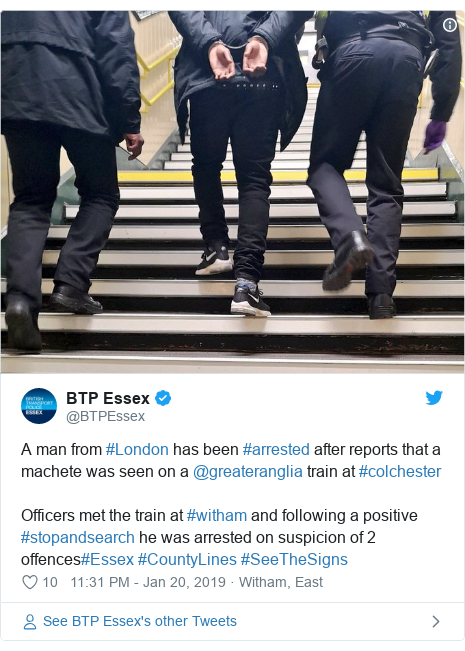Twitter post by @BTPEssex: A man from #London has been #arrested after reports that a machete was seen on a @greateranglia train at #colchesterOfficers met the train at #witham and following a positive #stopandsearch he was arrested on suspicion of 2 offences#Essex #CountyLines #SeeTheSigns
