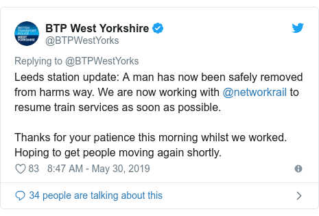 Twitter post by @BTPWestYorks: Leeds station update  A man has now been safely removed from harms way. We are now working with @networkrail to resume train services as soon as possible.Thanks for your patience this morning whilst we worked. Hoping to get people moving again shortly.