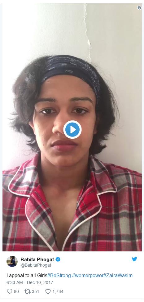Twitter post by @BabitaPhogat: I appeal to all Girls#BeStrong #womerpower#ZairaWasim
