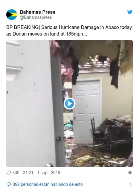 Publicación de Twitter por @Bahamaspress: BP BREAKING| Serious Hurricane Damage in Abaco today as Dorian moves on land at 185mph...