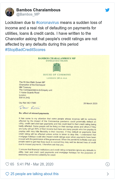 Twitter post by @Bambos_MP: Lockdown due to #coronavirus means a sudden loss of income and a real risk of defaulting on payments for utilities, loans & credit cards. I have written to the Chancellor asking that people's credit ratings are not affected by any defaults during this period #StopBadCreditScores