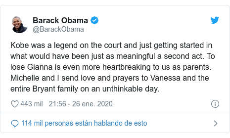 Publicación de Twitter por @BarackObama: Kobe was a legend on the court and just getting started in what would have been just as meaningful a second act. To lose Gianna is even more heartbreaking to us as parents. Michelle and I send love and prayers to Vanessa and the entire Bryant family on an unthinkable day.