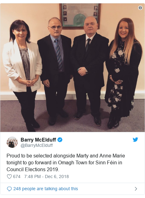 Twitter post by @BarryMcElduff: Proud to be selected alongside Marty and Anne Marie tonight to go forward in Omagh Town for Sinn Féin in Council Elections 2019.
