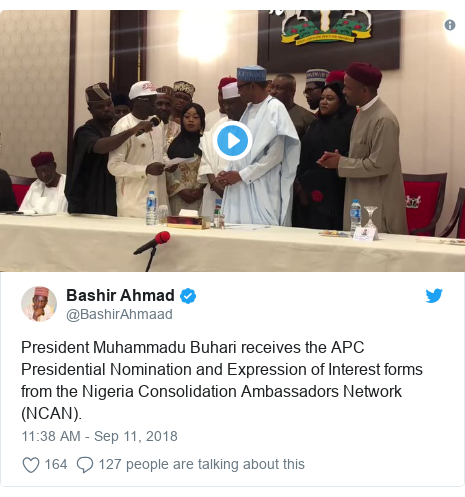 Twitter post by @BashirAhmaad: President Muhammadu Buhari receives the APC Presidential Nomination and Expression of Interest forms from the Nigeria Consolidation Ambassadors Network (NCAN).
