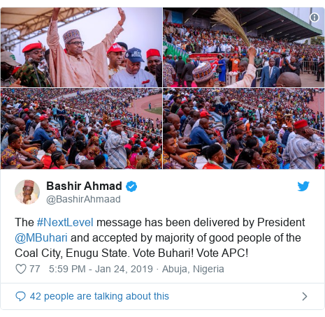 Twitter post by @BashirAhmaad: The #NextLevel message has been delivered by President @MBuhari and accepted by majority of good people of the Coal City, Enugu State. Vote Buhari! Vote APC!