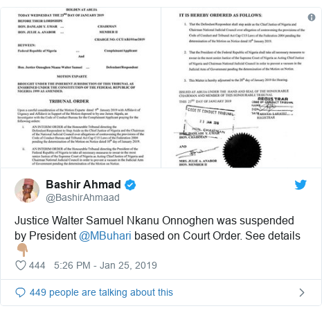 Twitter post by @BashirAhmaad: Justice Walter Samuel Nkanu Onnoghen was suspended by President @MBuhari based on Court Order. See details 👇🏽