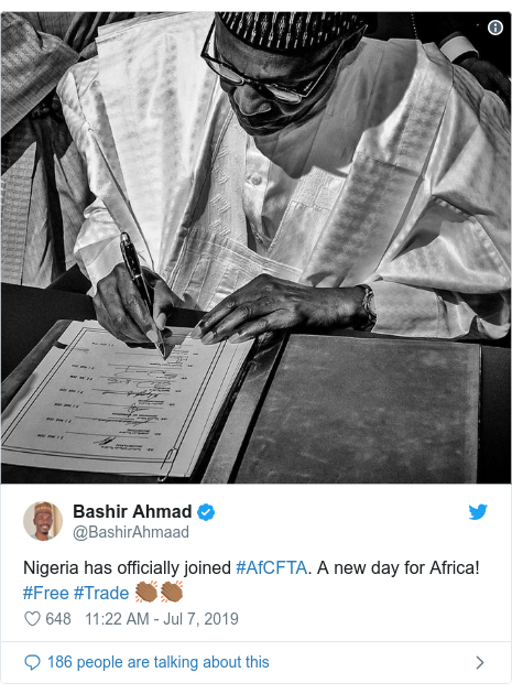 Twitter post by @BashirAhmaad: Nigeria has officially joined #AfCFTA. A new day for Africa! #Free #Trade 👏🏾👏🏾