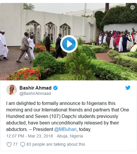 Twitter post by @BashirAhmaad: I am delighted to formally announce to Nigerians this morning and our International friends and partners that One Hundred and Seven (107) Dapchi students previously abducted, have been unconditionally released by their abductors. – President @MBuhari, today.