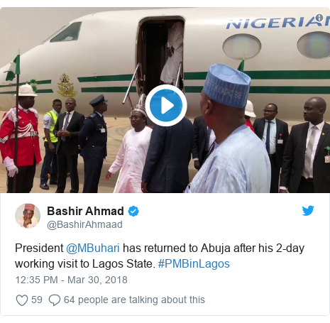 Twitter post by @BashirAhmaad: President @MBuhari has returned to Abuja after his 2-day working visit to Lagos State. #PMBinLagos