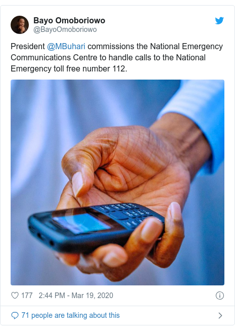 Twitter post by @BayoOmoboriowo: President @MBuhari commissions the National Emergency Communications Centre to handle calls to the National Emergency toll free number 112.