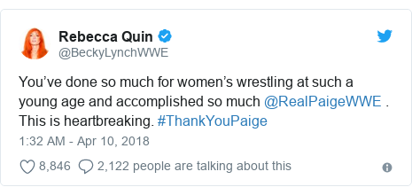 Twitter post by @BeckyLynchWWE: You've done so much for women's wrestling at such a young age and accomplished so much @RealPaigeWWE . This is heartbreaking. #ThankYouPaige