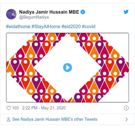 Twitter post by @BegumNadiya: #eidathome #StayAtHome #eid2020 #covid