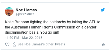 Twitter post by @Bekelauer: Katie Brennan fighting the patriarchy by taking the AFL to the Australian Human Rights Commission on a gender discrimination basis. You go girl!
