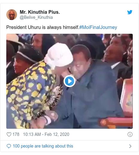 Ujumbe wa Twitter wa @Belive_Kinuthia: President Uhuru is always himself.#MoiFinalJourney