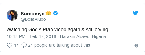 Twitter post by @BellaAlubo: Watching God's Plan video again & still crying