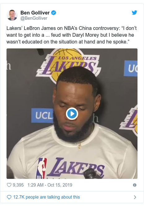 "Twitter post by @BenGolliver: Lakers' LeBron James on NBA's China controversy  ""I don't want to get into a ... feud with Daryl Morey but I believe he wasn't educated on the situation at hand and he spoke."""