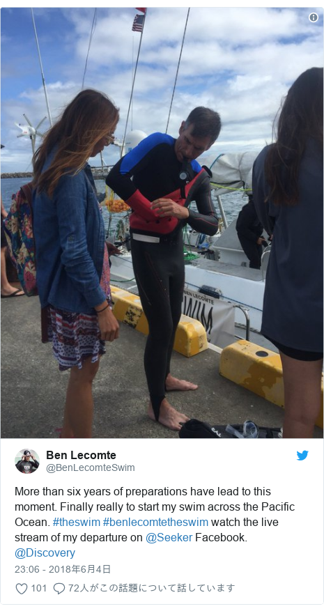 Twitter post by @BenLecomteSwim: More than six years of preparations have lead to this moment. Finally really to start my swim across the Pacific Ocean. #theswim #benlecomtetheswim watch the live stream of my departure on @Seeker Facebook. @Discovery
