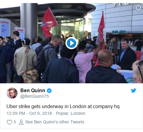 Twitter post by @BenQuinn75: Uber strike gets underway in London at company hq