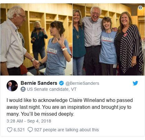 Twitter post by @BernieSanders: I would like to acknowledge Claire Wineland who passed away last night. You are an inspiration and brought joy to many. You'll be missed deeply.