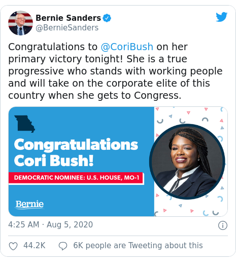 Twitter post by @BernieSanders: Congratulations to @CoriBush on her primary victory tonight! She is a true progressive who stands with working people and will take on the corporate elite of this country when she gets to Congress.