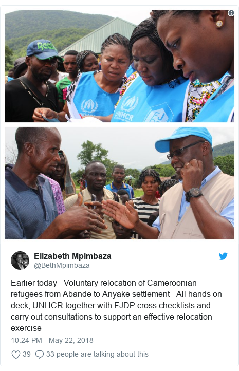 Twitter post by @BethMpimbaza: Earlier today - Voluntary relocation of Cameroonian refugees from Abande to Anyake settlement - All hands on deck, UNHCR together with FJDP cross checklists and carry out consultations to support an effective relocation exercise