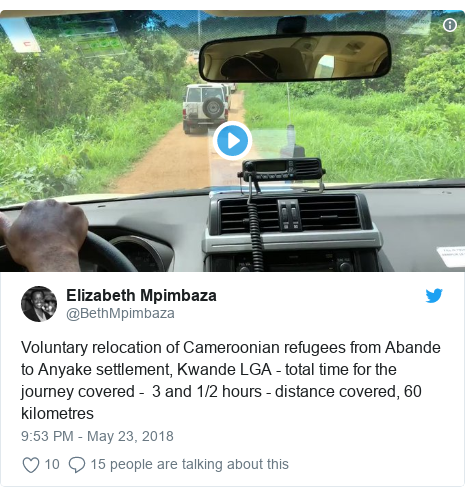 Twitter post by @BethMpimbaza: Voluntary relocation of Cameroonian refugees from Abande to Anyake settlement, Kwande LGA - total time for the journey covered -  3 and 1/2 hours - distance covered, 60 kilometres