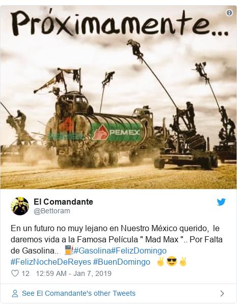 """Twitter post by @Bettoram: En un futuro no muy lejano en Nuestro México querido,  le daremos vida a la Famosa Película """" Mad Max """".. Por Falta de Gasolina..  ⛽#Gasolina#FelizDomingo #FelizNocheDeReyes #BuenDomingo  ✌😎✌"""