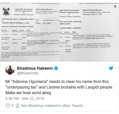 "Twitter post by @Bhadoosky: Mr ""Adesina Ogunlana"" needs to clear his name from this ""underpaying tax"" and Lastma bruhaha with Lasgidi people. Make we hear word abeg"