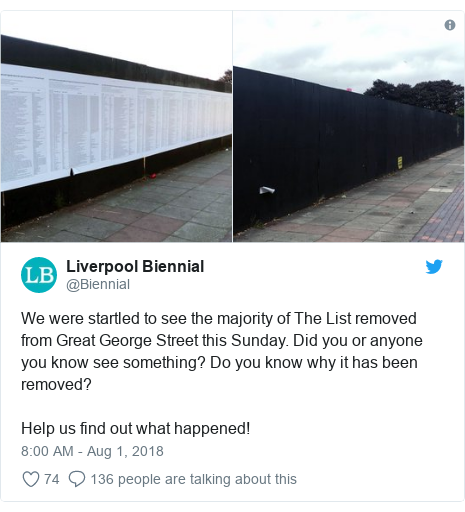 Twitter post by @Biennial: We were startled to see the majority of The List removed from Great George Street this Sunday. Did you or anyone you know see something? Do you know why it has been removed? Help us find out what happened!