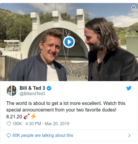 Twitter post by @BillandTed3: The world is about to get a lot more excellent. Watch this special announcement from your two favorite dudes! 8.21.20 🎸⚡️
