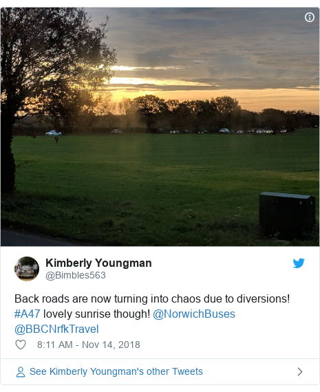 Twitter post by @Bimbles563: Back roads are now turning into chaos due to diversions! #A47 lovely sunrise though! @NorwichBuses @BBCNrfkTravel