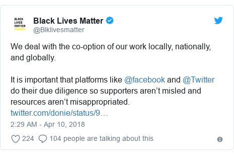 Twitter post by @Blklivesmatter: We deal with the co-option of our work locally, nationally, and globally.It is important that platforms like @facebook and @Twitter do their due diligence so supporters aren't misled and resources aren't misappropriated.