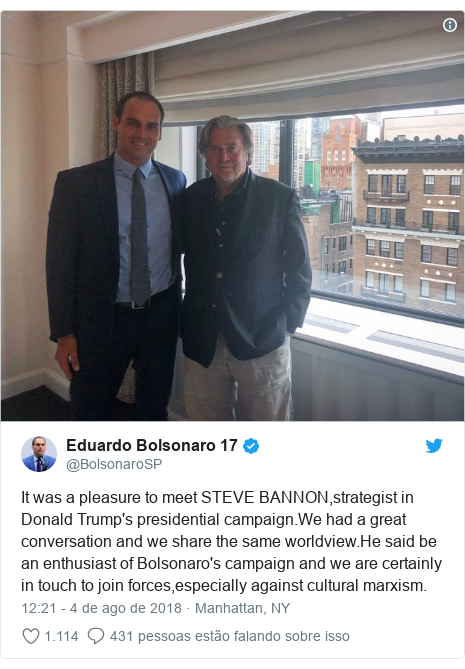 Twitter post de @BolsonaroSP: It was a pleasure to meet STEVE BANNON,strategist in Donald Trump's presidential campaign.We had a great conversation and we share the same worldview.He said be an enthusiast of Bolsonaro's campaign and we are certainly in touch to join forces,especially against cultural marxism.