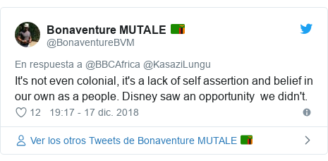 Publicación de Twitter por @BonaventureBVM: It's not even colonial, it's a lack of self assertion and belief in our own as a people. Disney saw an opportunity  we didn't.