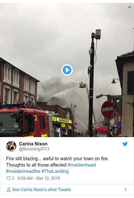 Twitter post by @Boomting2013: Fire still blazing... awful to watch your town on fire. Thoughts to all those affected #maidenhead #maidenheadfire #TheLanding